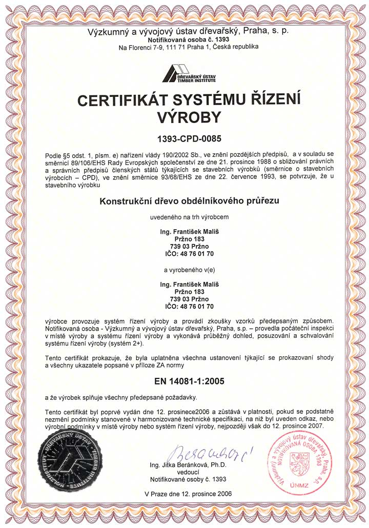 Certificate of quality ČSN EN 14081-1